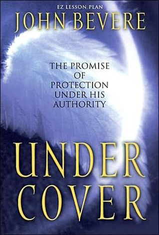 Under Cover [With Facilitors Guide and Cassette]  by  John Bevere