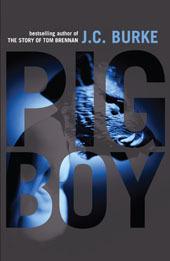 Pig Boy  by  J.C. Burke