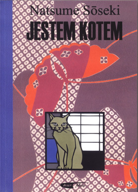 Jestem kotem  by  Natsume Sōseki