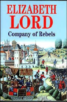 Company of Rebels -Op/105 Elizabeth Lord