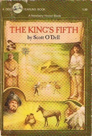 The Kings Fifth  by  Scott ODell