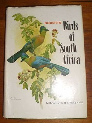 Roberts Birds of South Africa  by  Austin Roberts