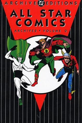 All Star Comics Archives, Vol. 0 Gardner F. Fox