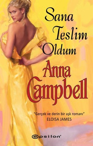 Sana Teslim Oldum  by  Anna Campbell