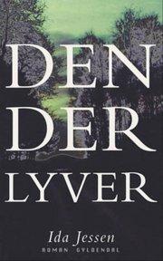 Den Der Lyver: Roman Ida Jessen