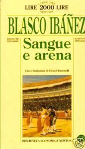 Sangue e arena  by  Vicente Blasco Ibáñez