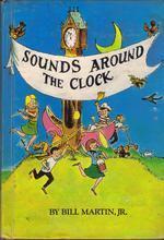 Sounds Around the Clock. Bill Martin Jr.