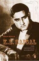 K.L. Saigal: The Definitive Biography  by  Pran Nevile