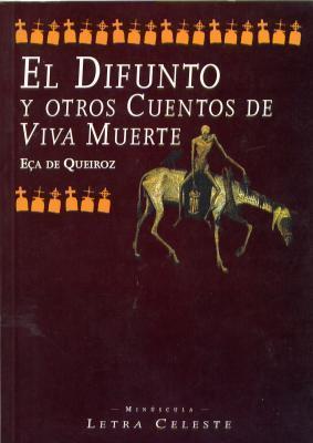 El difunto y otros cuentos de viva muerte Eça de Queirós