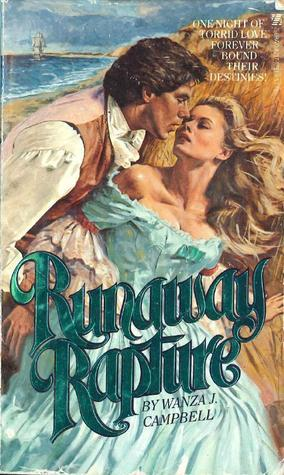 Runaway Rapture Wanza J. Campbell
