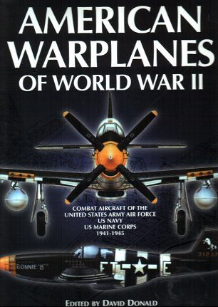 Warplanes Of The Luftwaffe, Combat Aircraft Of Hitlers Luftwaffe 1939 1945 David Donald