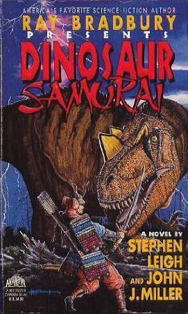Dinosaur Samurai (Ray Bradbury Presents, #2) Stephen Leigh