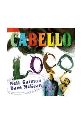 Cabello loco  by  Neil Gaiman