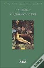 Os Jardins De Eva  by  Yvette K. Centeno
