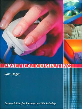 Practical Computing  by  Lynn Hogan