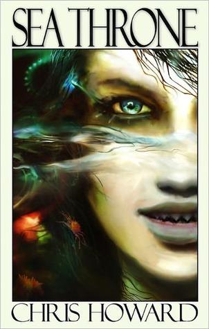 Sea Throne (Seaborn Trilogy #3) Chris Howard