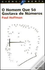 O Homem Que Só Gostava de Números Paul Hoffman