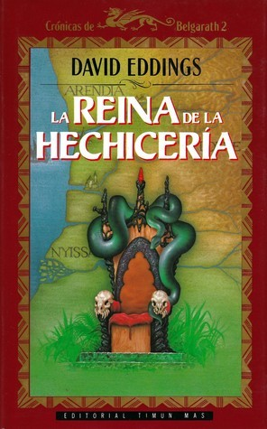 La reina de la hechicería (Crónicas de Belgarath, #2)  by  David Eddings
