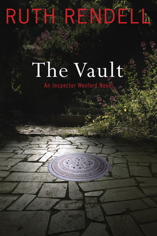 The Vault (Inspector Wexford, #23)  by  Ruth Rendell