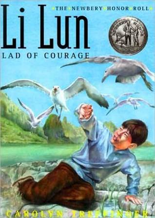 Li Lun, Lad of Courage  by  Carolyn Treffinger