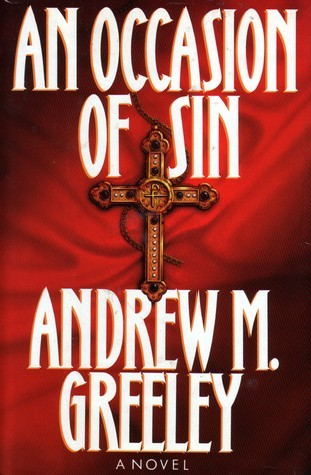 An Occasion of Sin Andrew M. Greeley