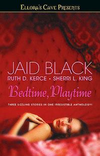 Bedtime, Playtime, Vol. 6 Jaid Black