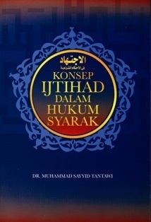 Konsep Ijtihad Dalam Hukum Syarak  by  Muhammad Sayyid Tantawi