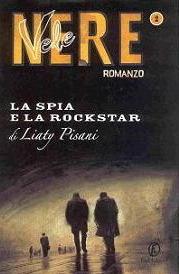 La spia e la rockstar  by  Liaty Pisani