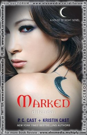Marked- Ditandai  by  P.C. Cast