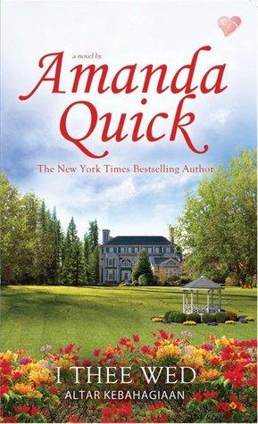 Altar Kebahagiaan (I Thee Wed) - Vanza Series Book 2  by  Amanda Quick