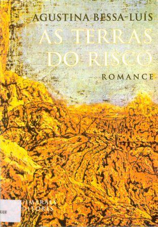 As Terras do Risco Agustina Bessa-Luís
