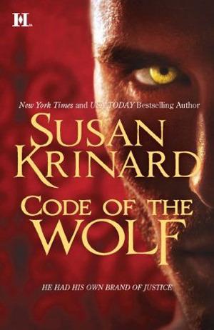 Code of the Wolf (Historical Werewolf #8)  by  Susan Krinard