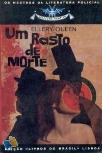 Um Rasto de Morte  by  Ellery Queen