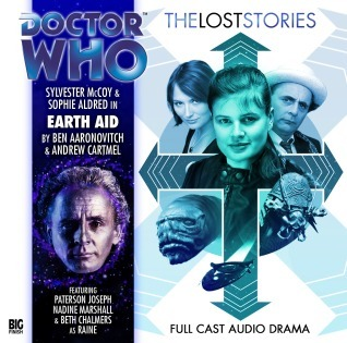 Doctor Who: Earth Aid (The Lost Stories 2.6)  by  Ben Aaronovitch
