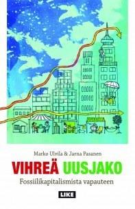 Vihreä uusjako - Fossiilikapitalismista vapauteen  by  Jarna Pasanen