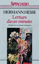 Letture da un minuto: Aforismi di un grande moralista Hermann Hesse