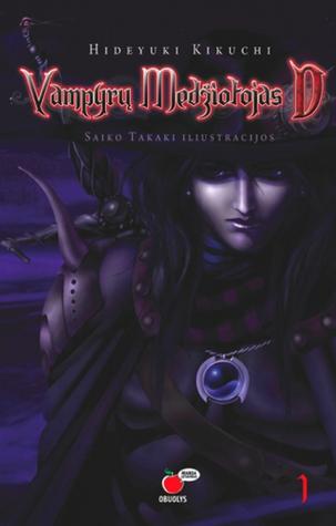 Vampyrų Medžiotojas D. 1 dalis  by  Saiko Takaki