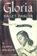 Gloria, Ballet Dancer  by  Gladys Malvern