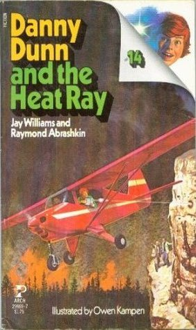 Danny Dunn And The Heat Ray  by  Jay Williams