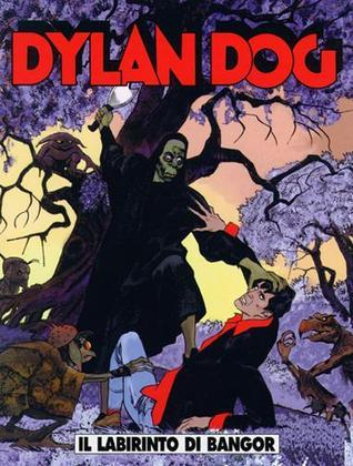 Dylan Dog n. 188: Il labirinto di Bangor Tiziano Sclavi