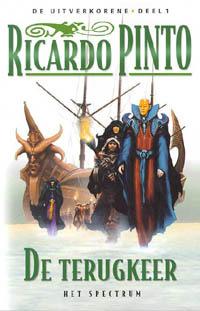 De terugkeer (De Uitverkorene, #1)  by  Ricardo Pinto