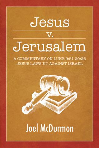 Jesus v. Jerusalem Joel McDurmon