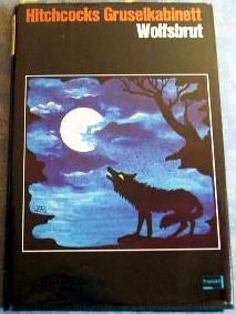 Wolfsbrut  by  Alfred Hitchcock