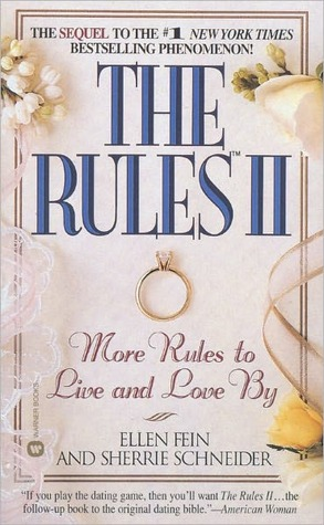The Rules(TM) II: More Rules to Live and Love  by  by Ellen Fein