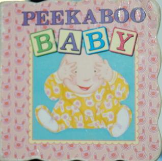 Peekaboo Baby  by  Laura Blanken