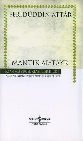 Mantık Al-Tayr  by  Farid Al-Din Attar