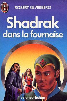 Shadrak dans la fournaise  by  Robert Silverberg