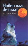 Huilen naar de maan  by  Gerda van Erkel