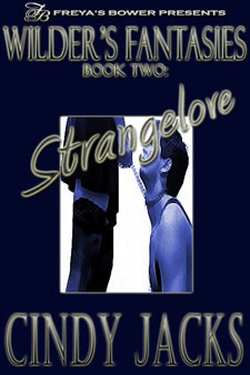Strangelove (Wilders Fantasies, #2)  by  Cindy Jacks