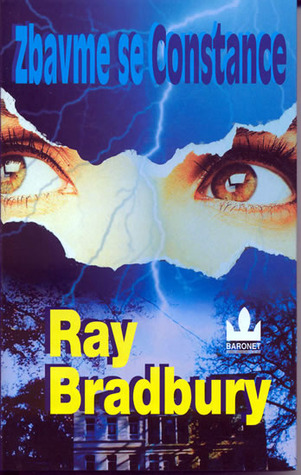 Zbavme se Constance Ray Bradbury